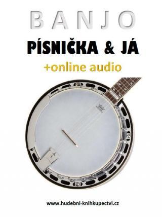 Banjo, písnička a já  - Šotola Zdeněk [E-kniha]